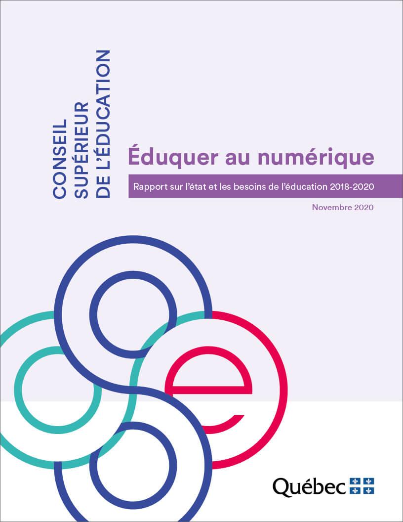 Éduquer au numérique : Rapport sur l'état et les besoins de l'éducation 2018-2020