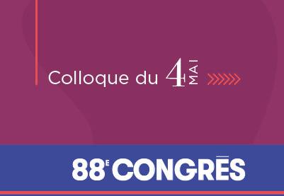 88e congres ACFAS - -Colloque du 4 mai